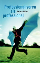 Professionaliseren-als-professional-Gerard-Alders-9789055949144-hr.jpg