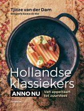 Hollandse keuken Hollandse klassiekers anno nu van appeltaart tot zuurvlees