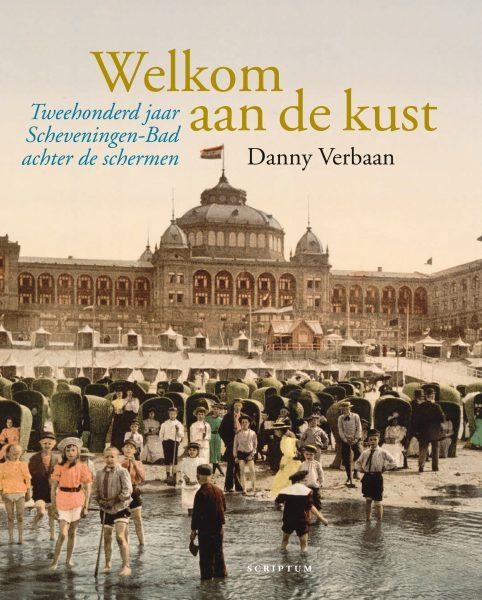 cover welkom aan de kust tweehonderd jaar Scheveningen